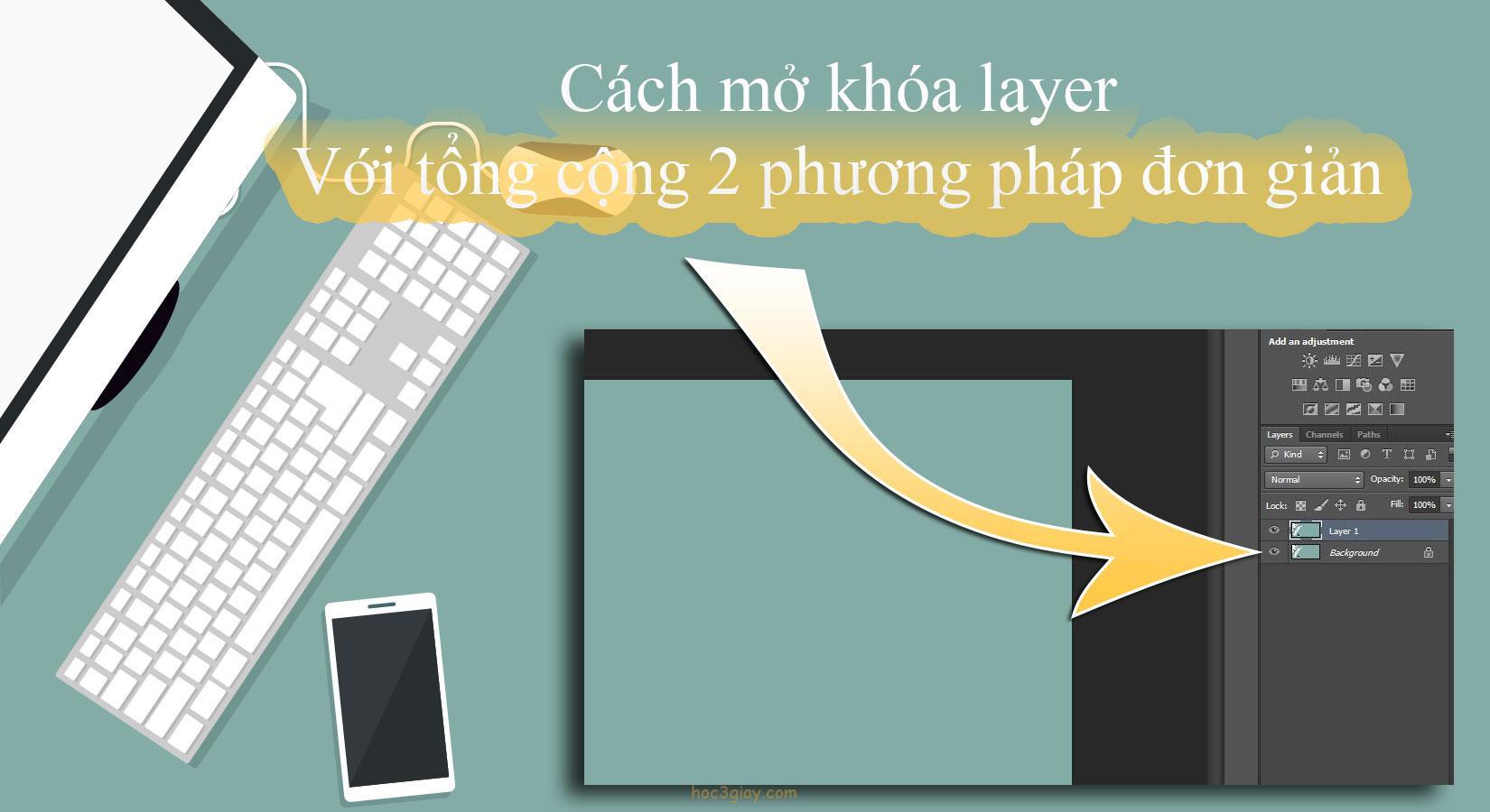 2 phương pháp đơn giản giúp bạn mở khóa layer trên photoshop