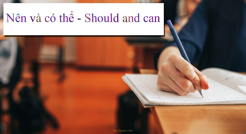 Nên và có thể – Should and can